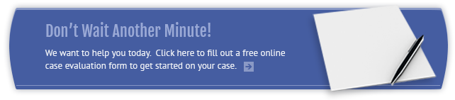 Have your case evaluated for free